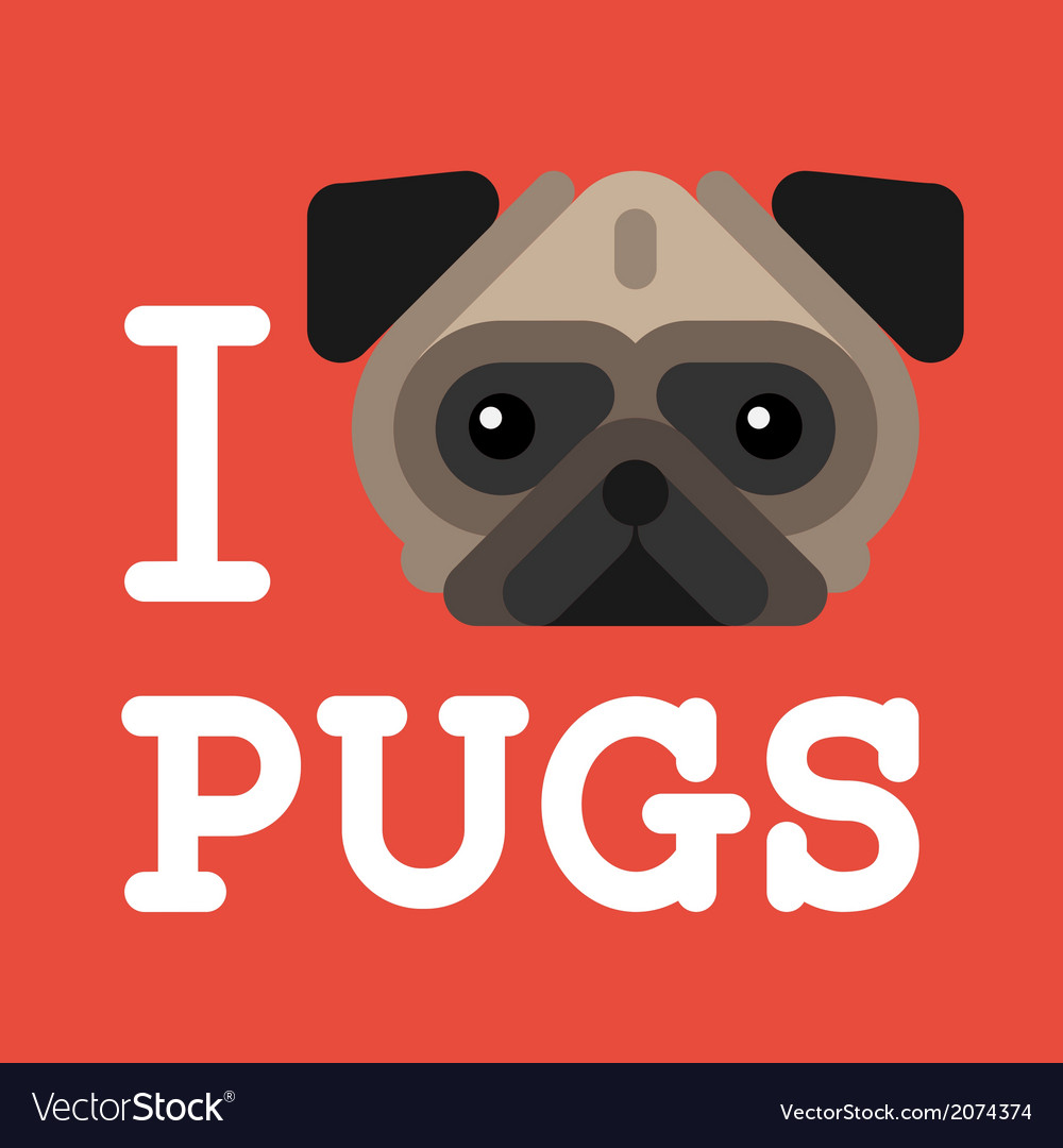 I love pugs cute fashion hipster pug dog pet vector | Price: 1 Credit (USD $1)