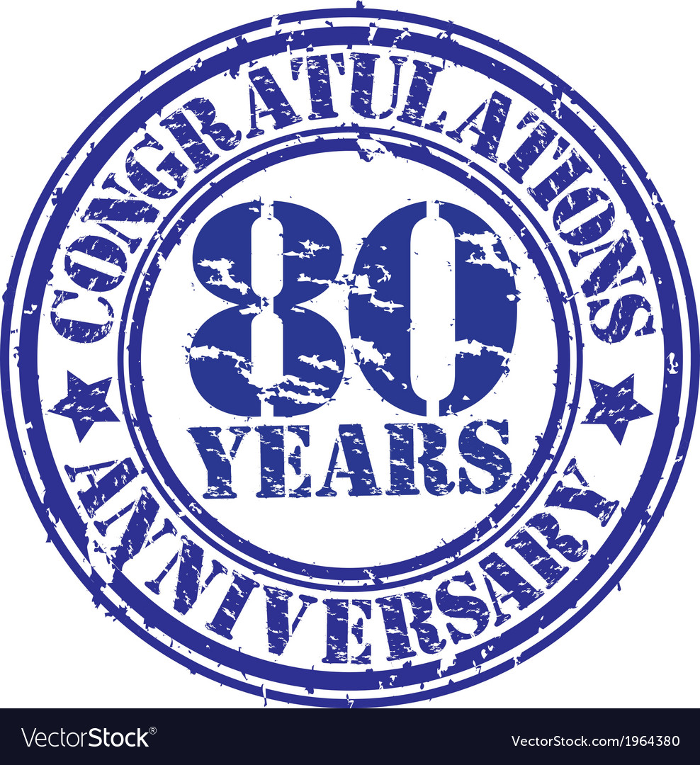 Congratulations 80 years anniversary grunge rubber vector | Price: 1 Credit (USD $1)