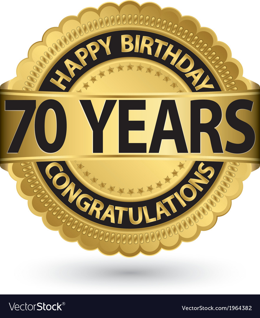 Happy birthday 70 years gold label vector | Price: 1 Credit (USD $1)