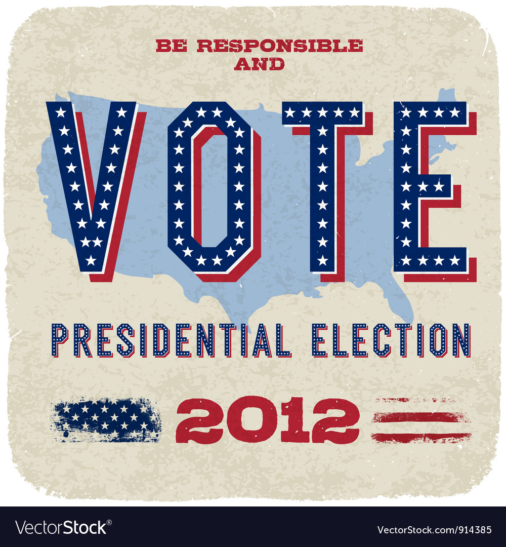 Presidential election 2012 poster vector | Price: 1 Credit (USD $1)