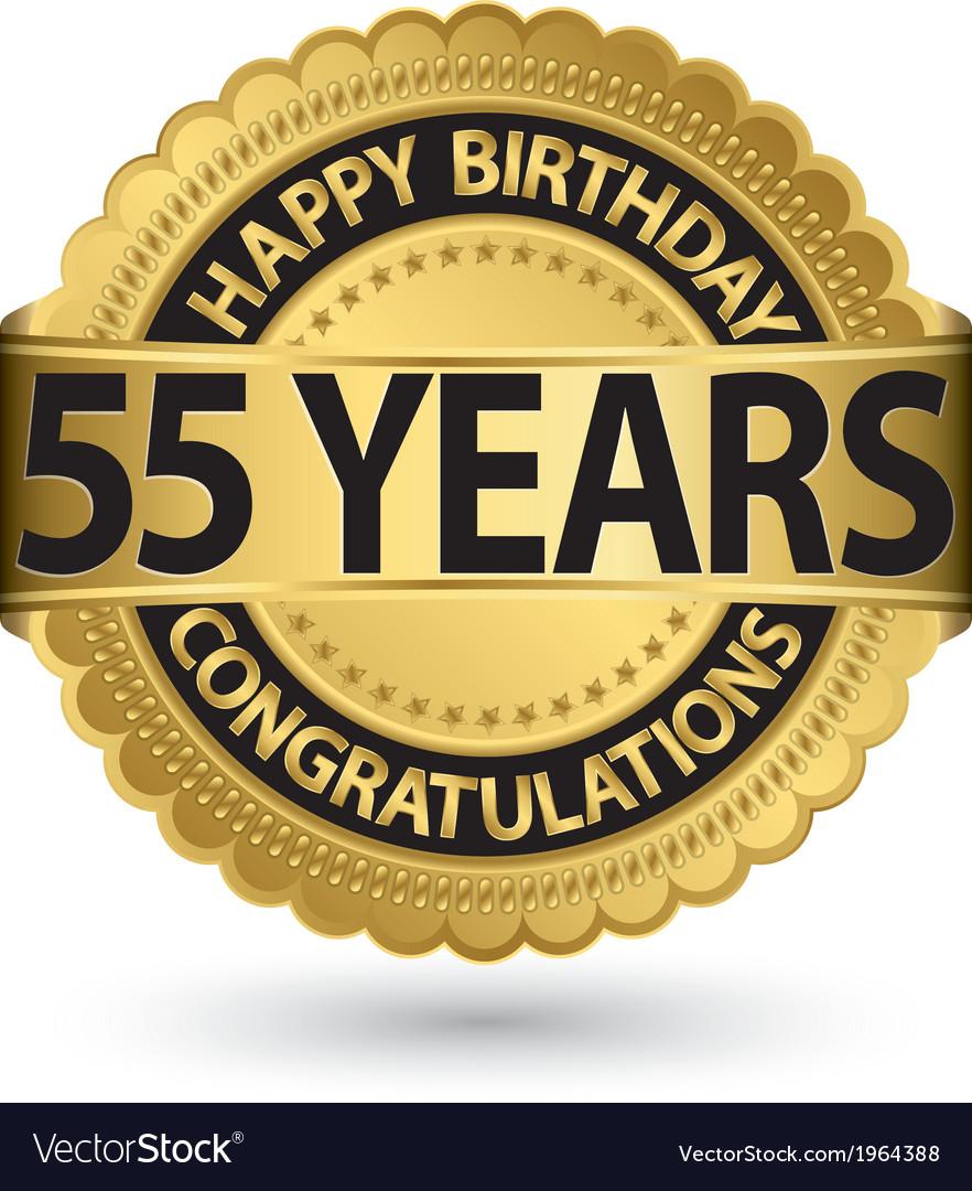 Happy birthday 55 years gold label vector | Price: 1 Credit (USD $1)