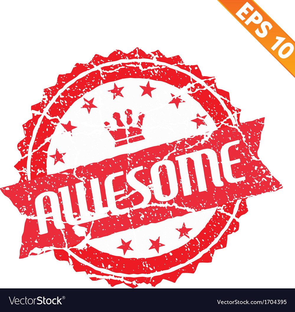 Excellent rubber stamp - - eps10 vector   Price: 1 Credit (USD $1)