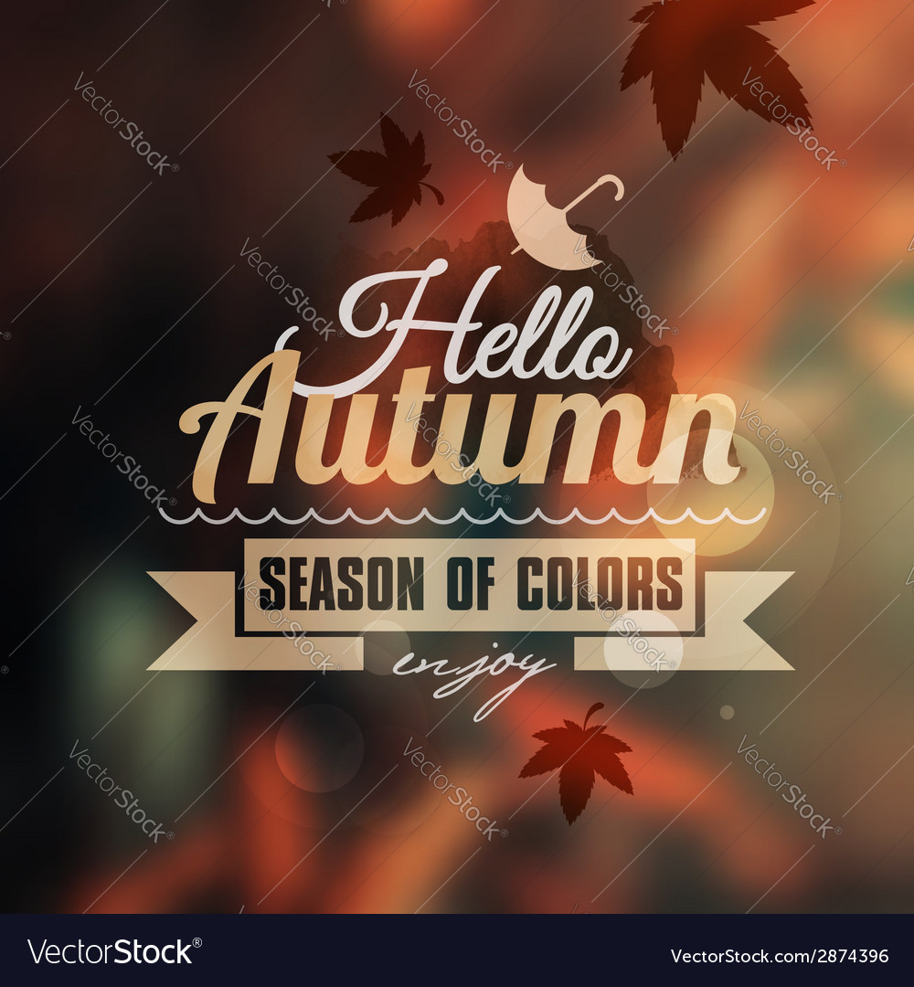 Creative graphic message for your autumn design vector | Price: 1 Credit (USD $1)