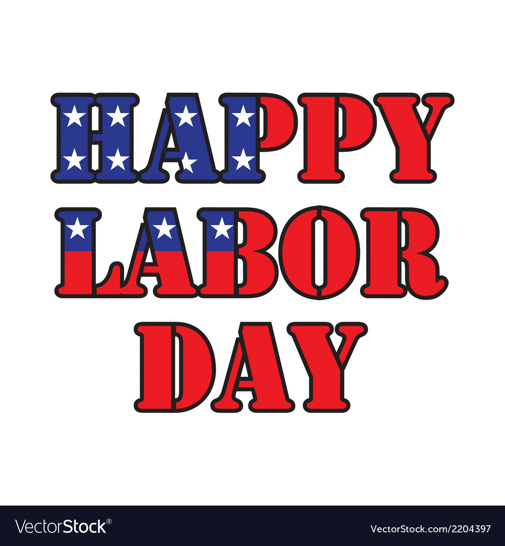 Happy labor day vector | Price: 1 Credit (USD $1)