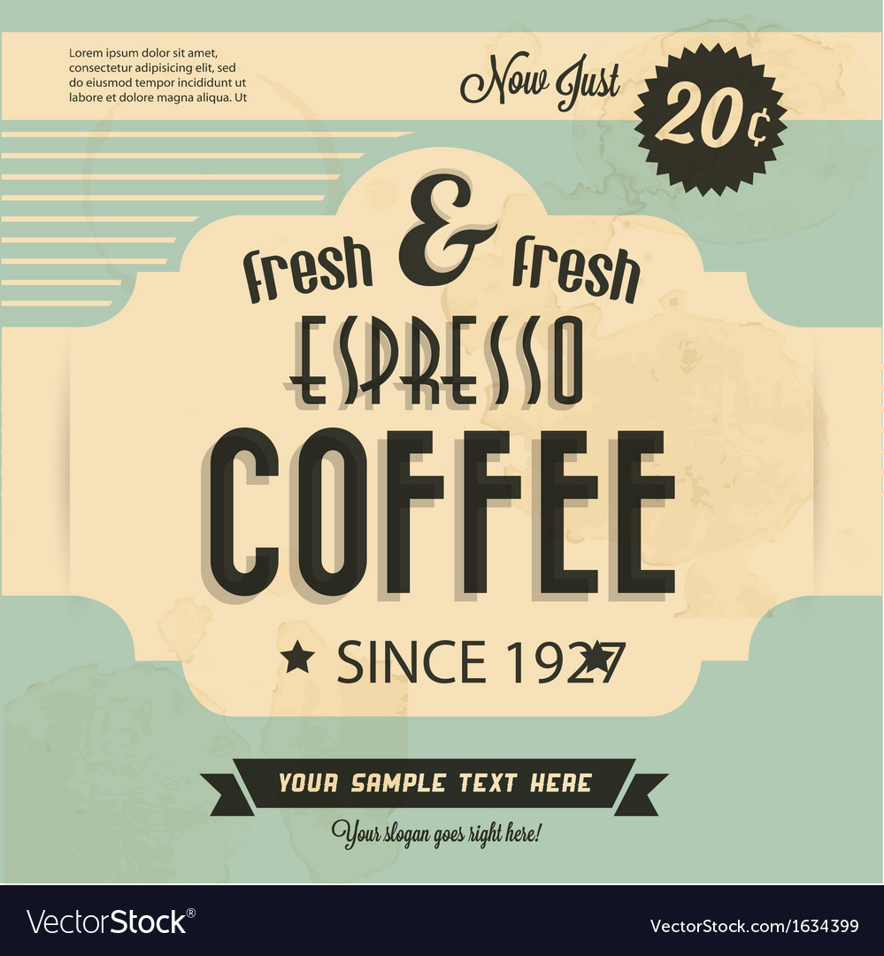 Retro vintage coffee background with typography vector | Price: 1 Credit (USD $1)