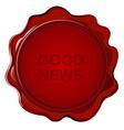 Wax seal with good news vector