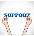 Support word sticker in hand vector