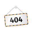 404 error realistic hanging panel billboard banner vector