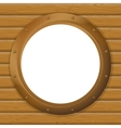 Window porthole in a wooden wall vector