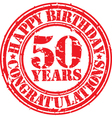 Happy birthday 50 years grunge rubber stamp vector
