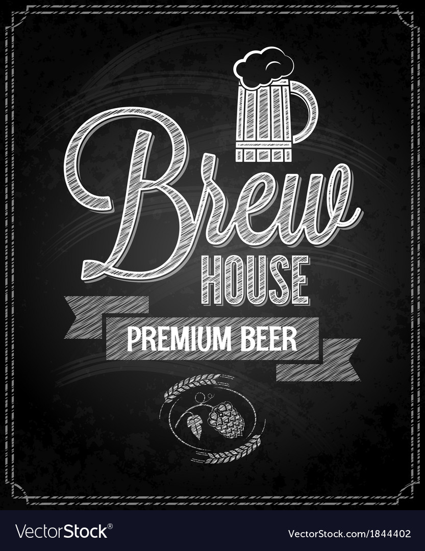 Beer menu design house chalkboard background vector | Price: 1 Credit (USD $1)