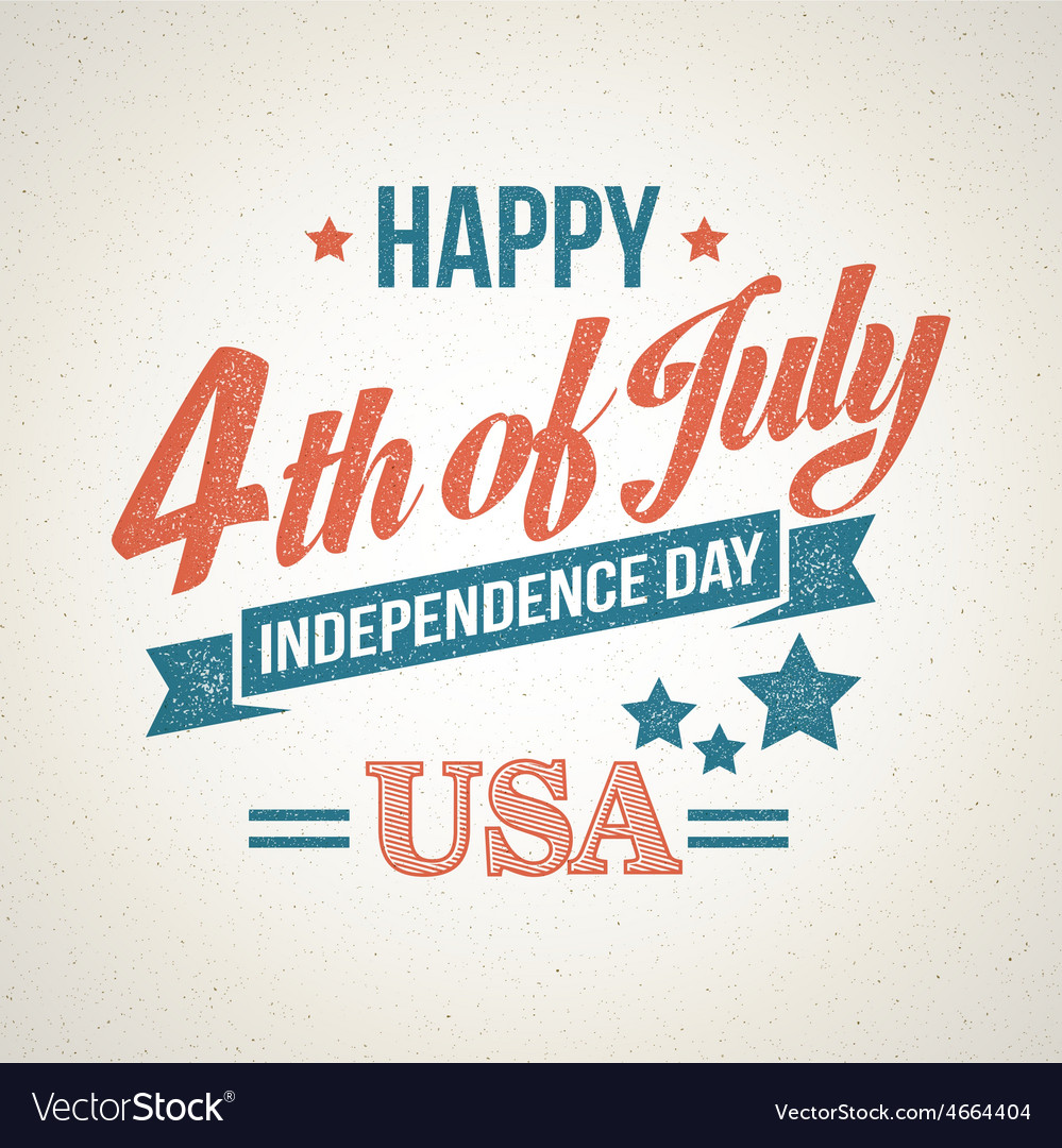 Retro typography card independence day vector | Price: 1 Credit (USD $1)