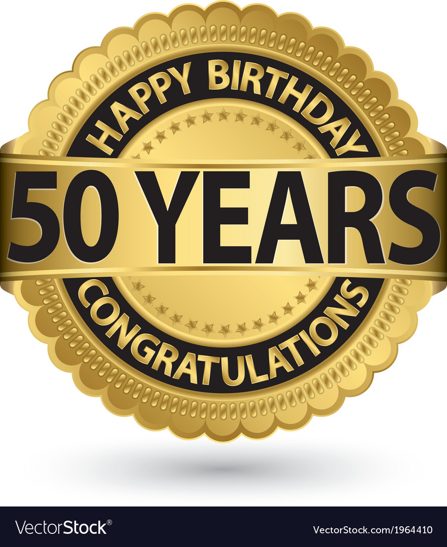 Happy birthday 50 years gold label vector | Price: 1 Credit (USD $1)