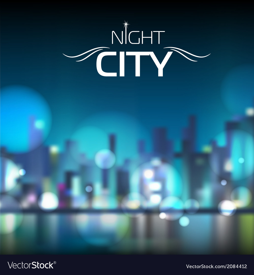 Abstract blur night city background vector | Price: 1 Credit (USD $1)