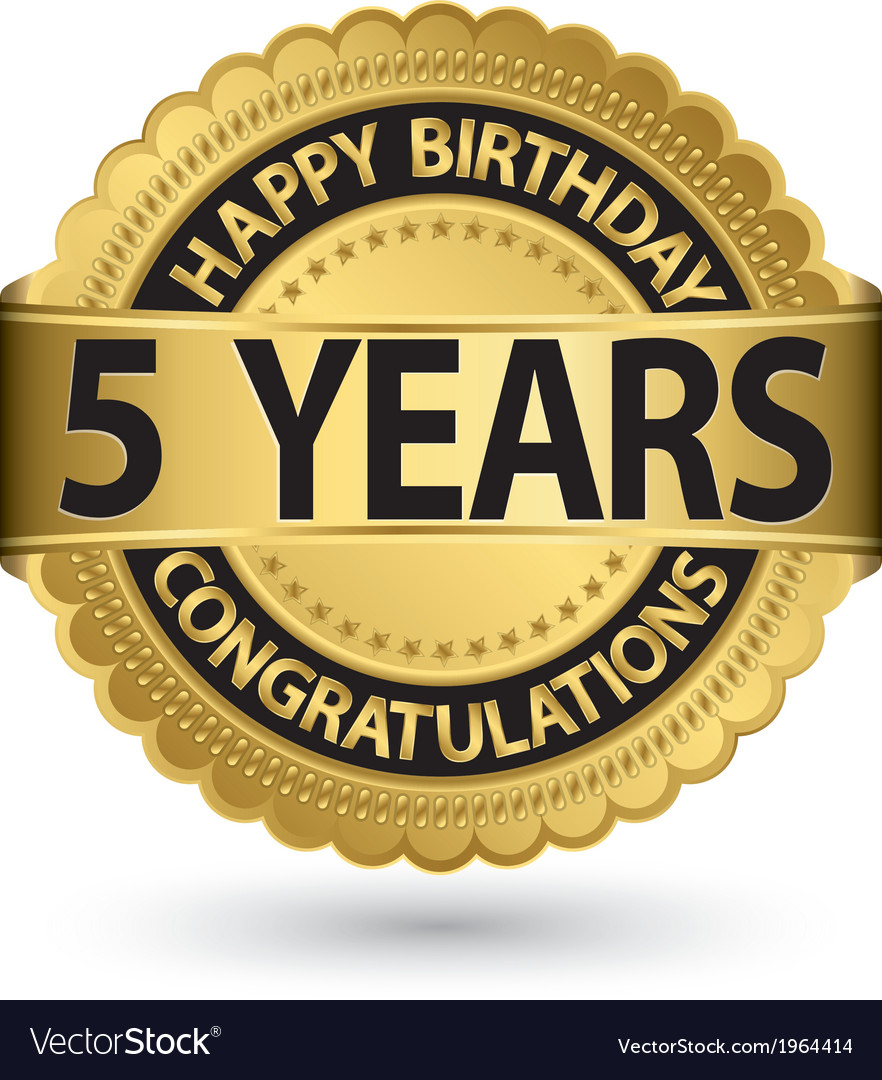 Happy birthday 5 years golden label vector | Price: 1 Credit (USD $1)