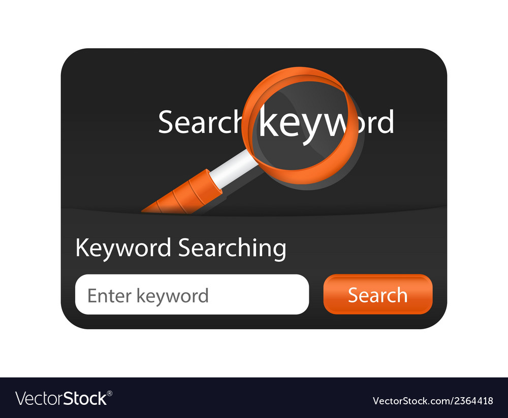 Keyword searching website element with magnifying vector | Price: 1 Credit (USD $1)