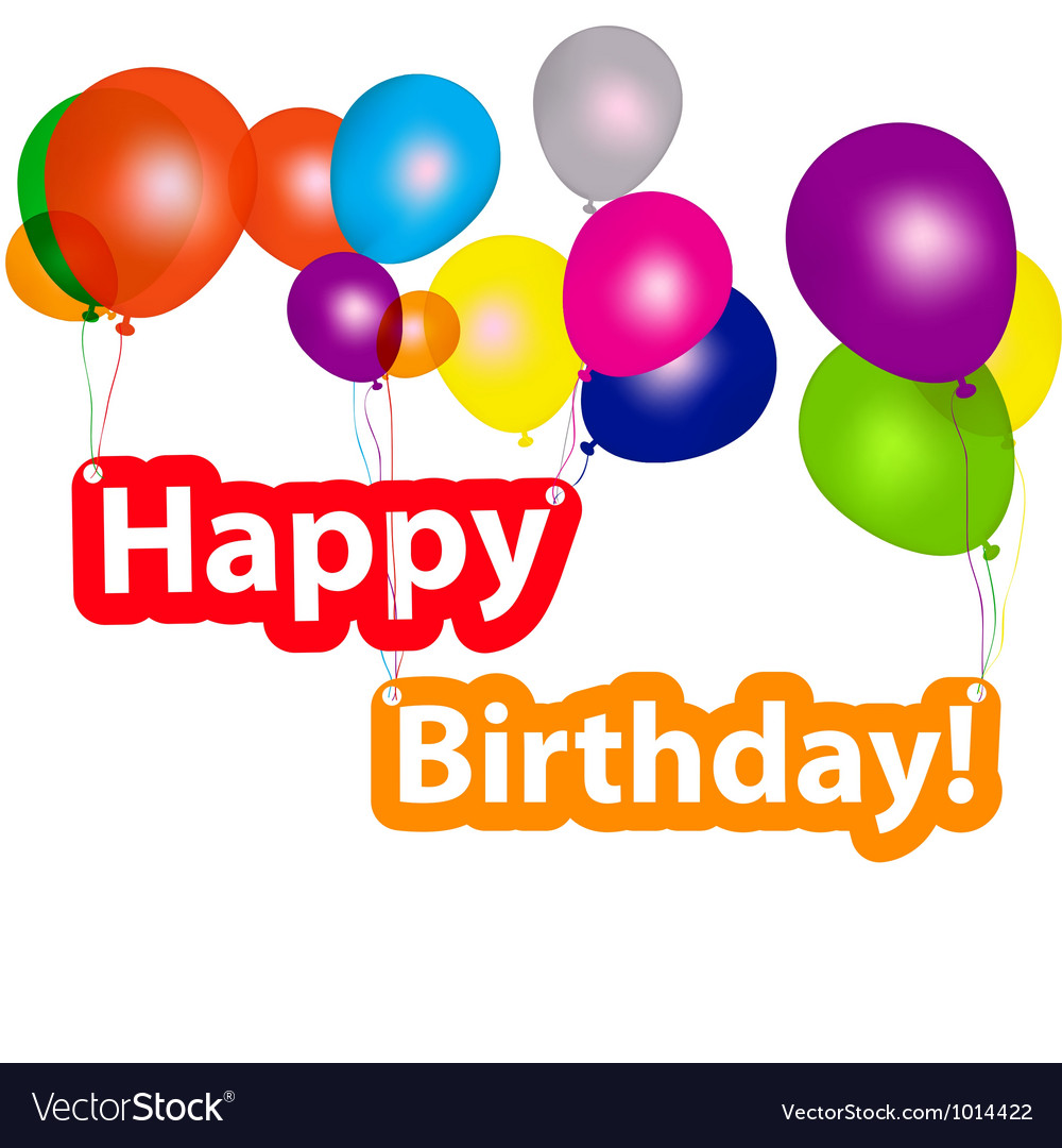 Group of balloons with the words happy birthday vector | Price: 1 Credit (USD $1)