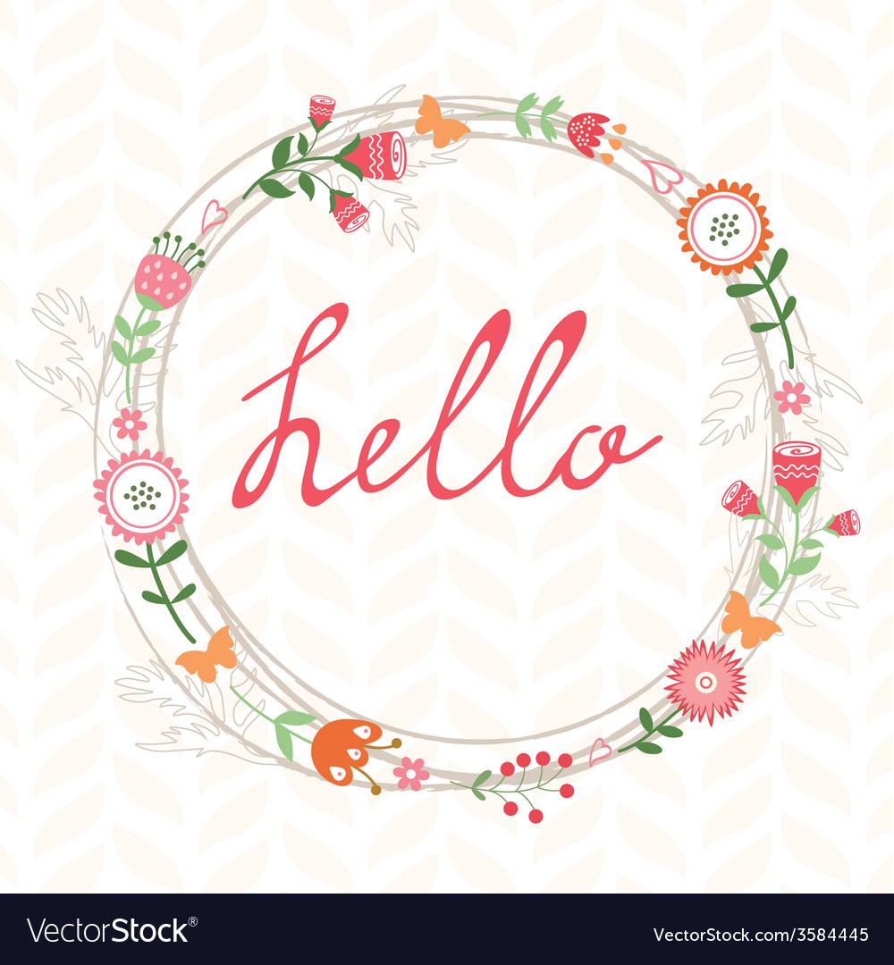 Floral romatic concept hello card with wreath vector | Price: 1 Credit (USD $1)