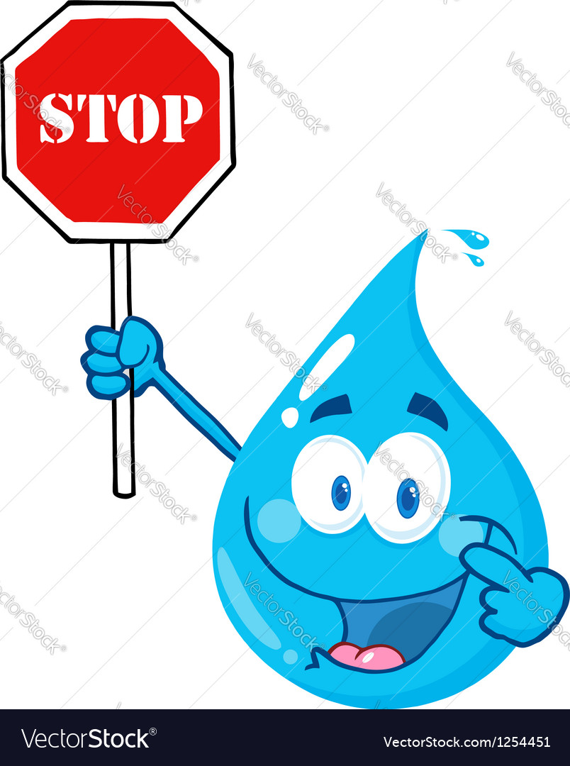 Water drop character holding a stop sign vector | Price: 1 Credit (USD $1)