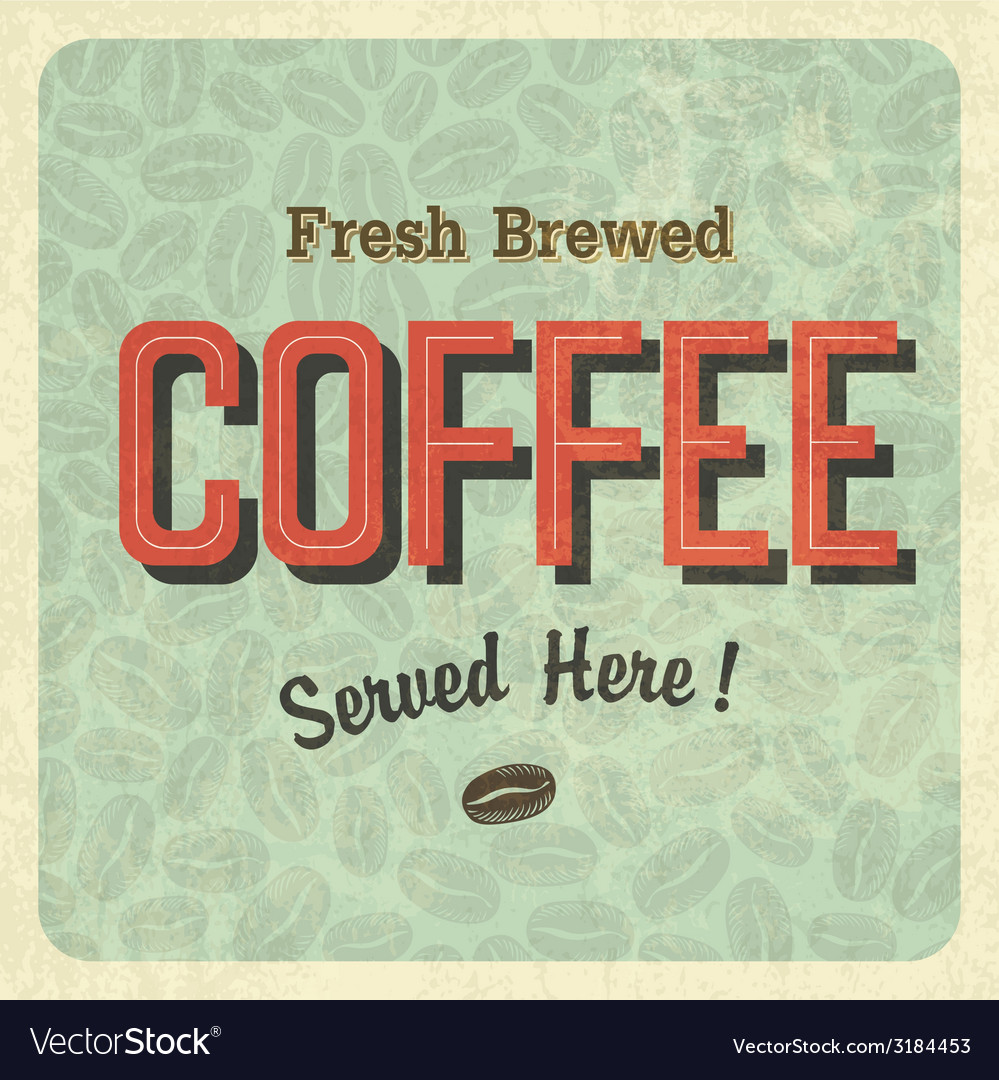 Coffee retro poster vector | Price: 1 Credit (USD $1)