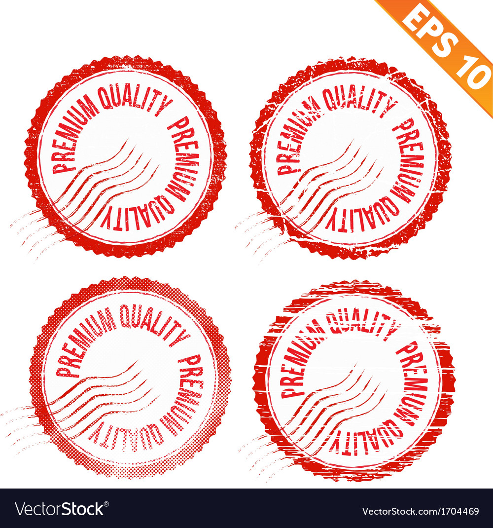 Rubber stamp premium quality - - eps10 vector | Price: 1 Credit (USD $1)