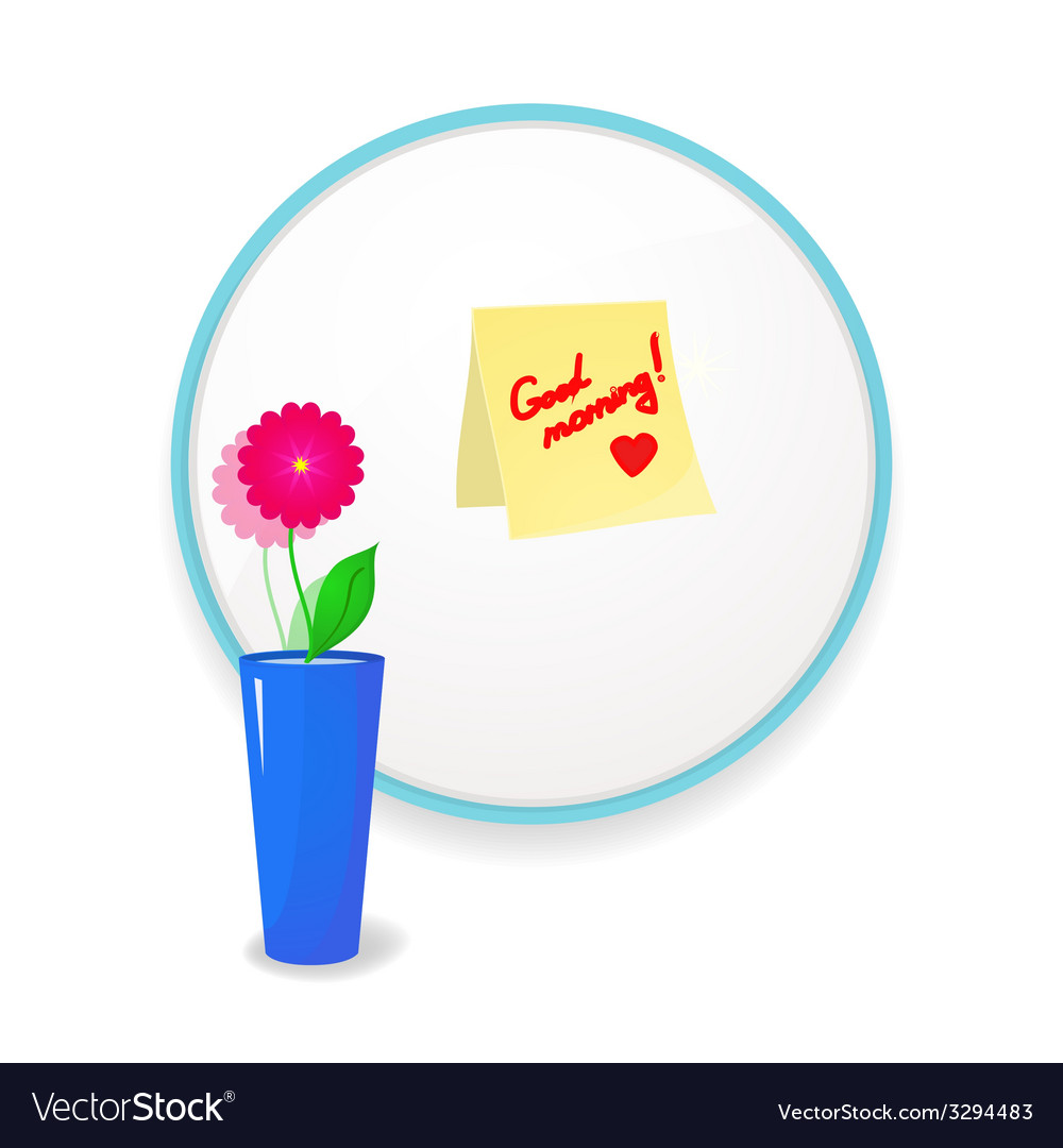 Note to wish good morning glued to mirror vector | Price: 1 Credit (USD $1)