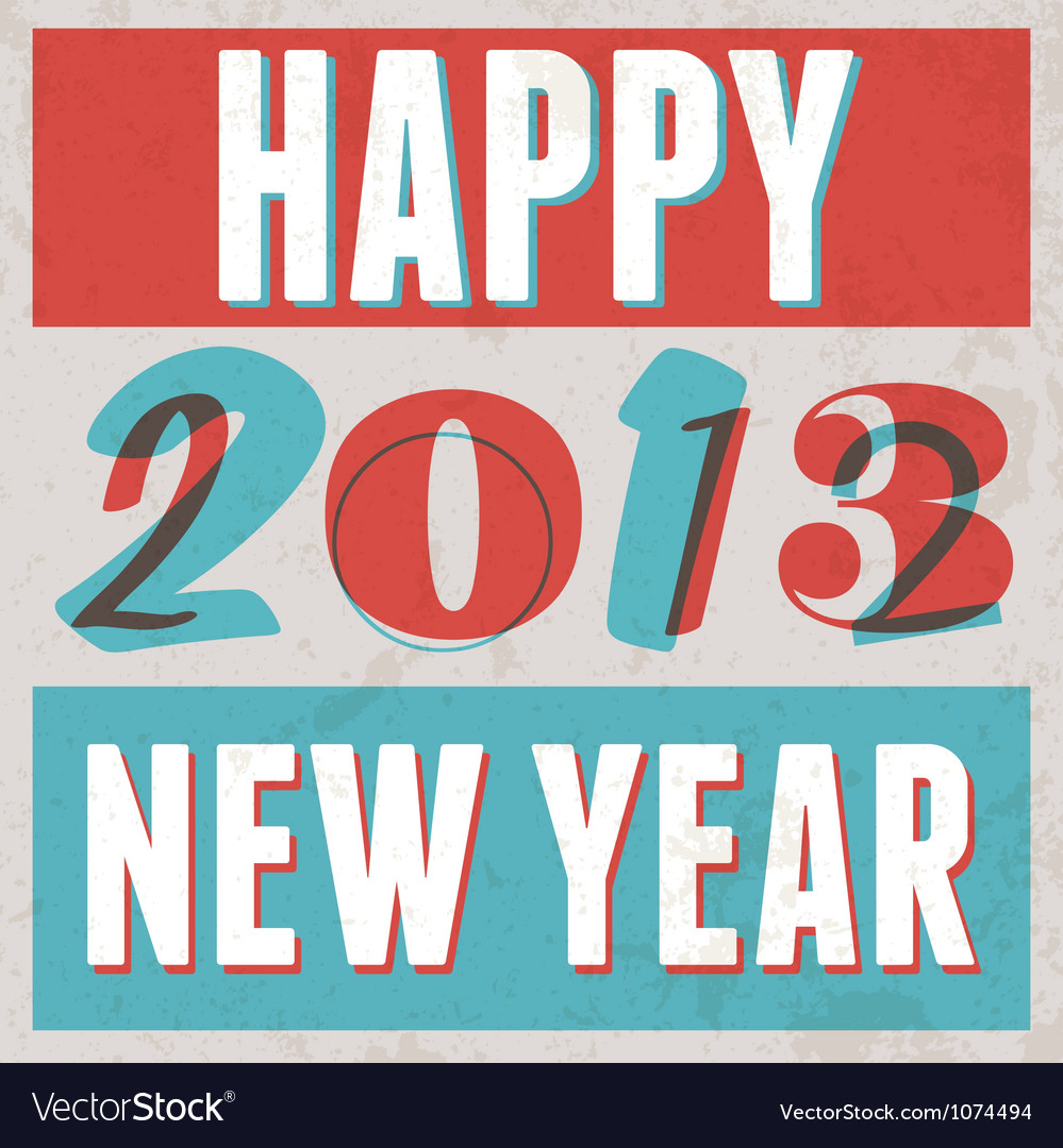 Colorful retro vintage 2013 new year poster vector | Price: 1 Credit (USD $1)