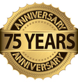 75 years anniversary golden label with ribbon vector