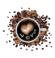 Hot coffee with heart shape and love word vector