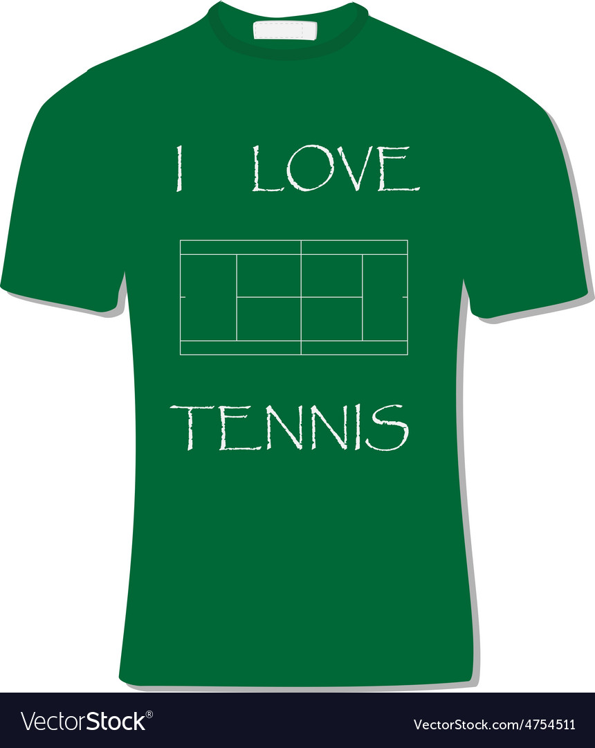 Green t-shirt with text i love tennis vector | Price: 1 Credit (USD $1)