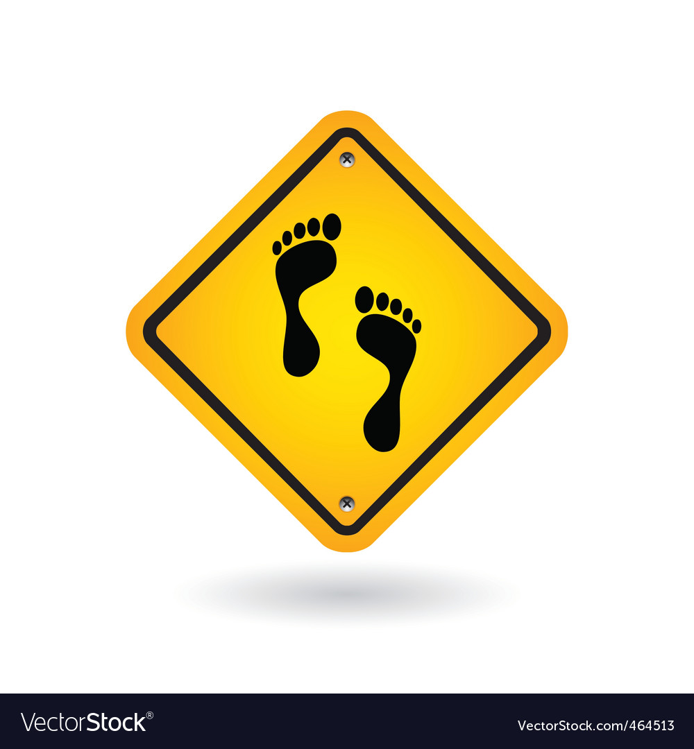 Yellow sign with foot vector | Price: 1 Credit (USD $1)