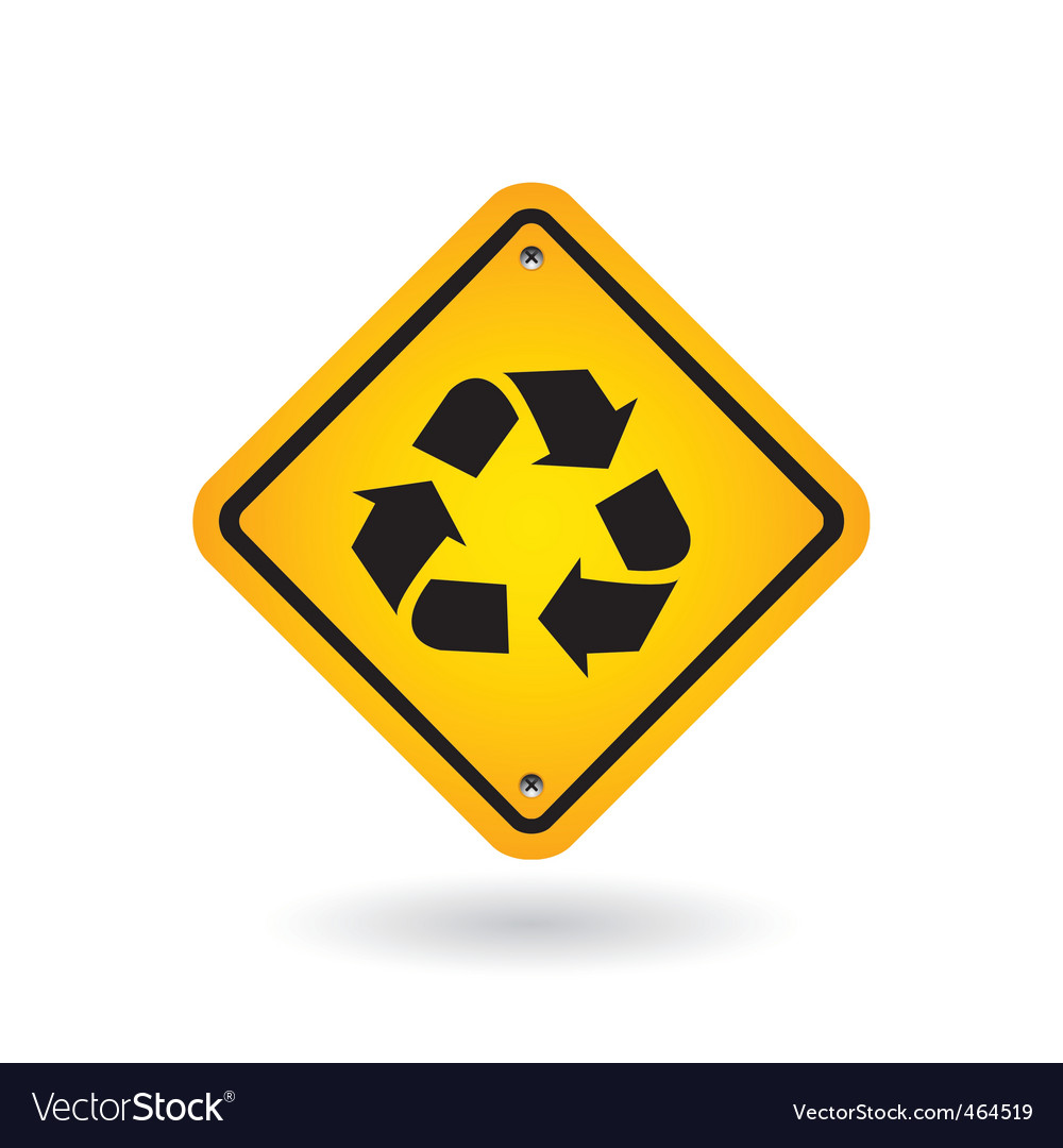 Yellow sign with recycle symbol vector | Price: 1 Credit (USD $1)