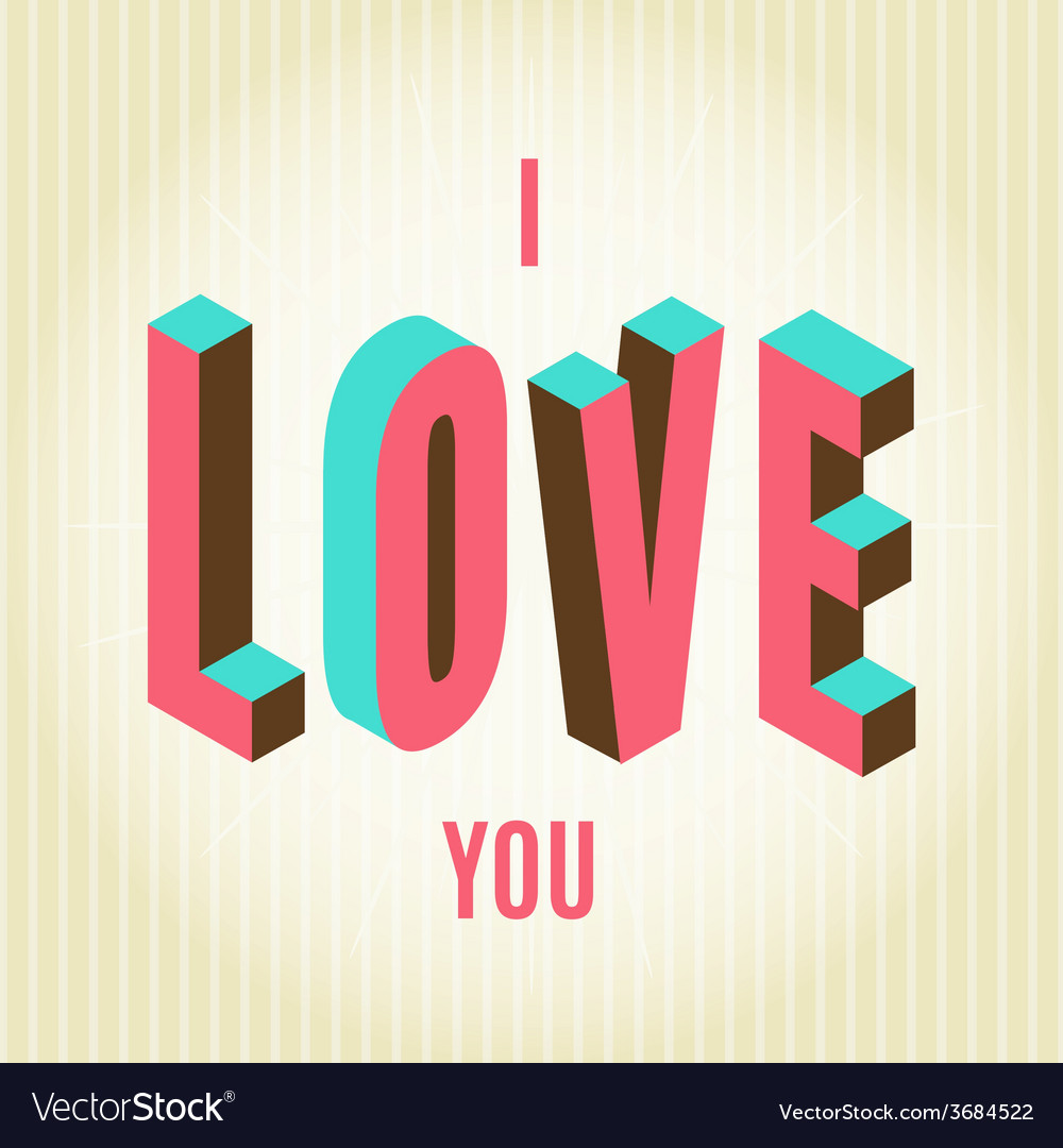 Happy valentines day card i love you vector   Price: 1 Credit (USD $1)