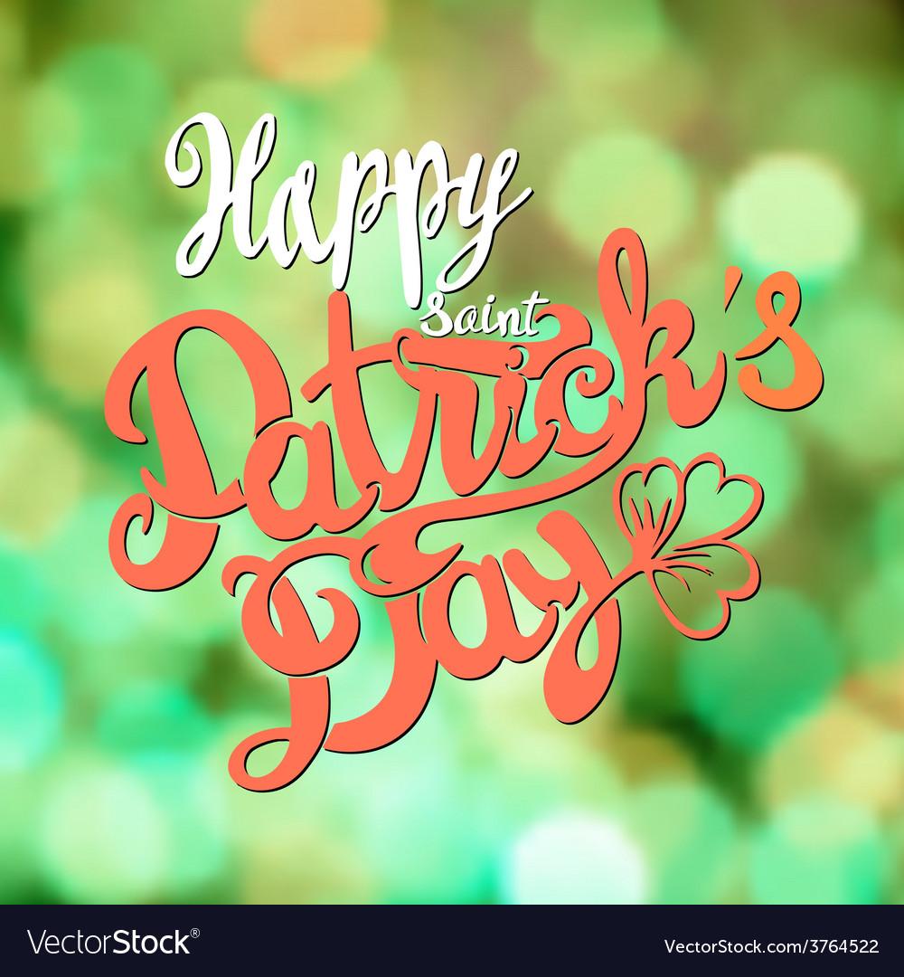 Saint patrick day lettering design vector | Price: 1 Credit (USD $1)