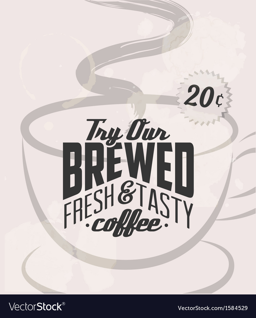 Retro vintage coffee tin sign with grunge effect vector   Price: 1 Credit (USD $1)