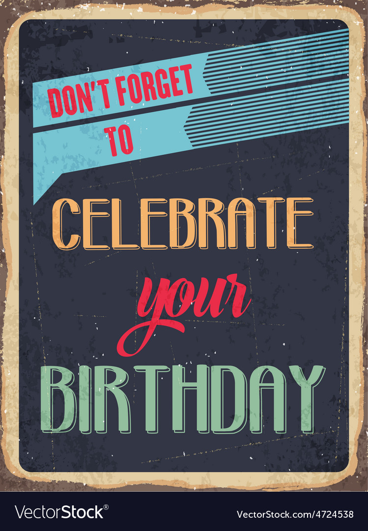 Retro metal sign celebrate your birthday vector | Price: 1 Credit (USD $1)