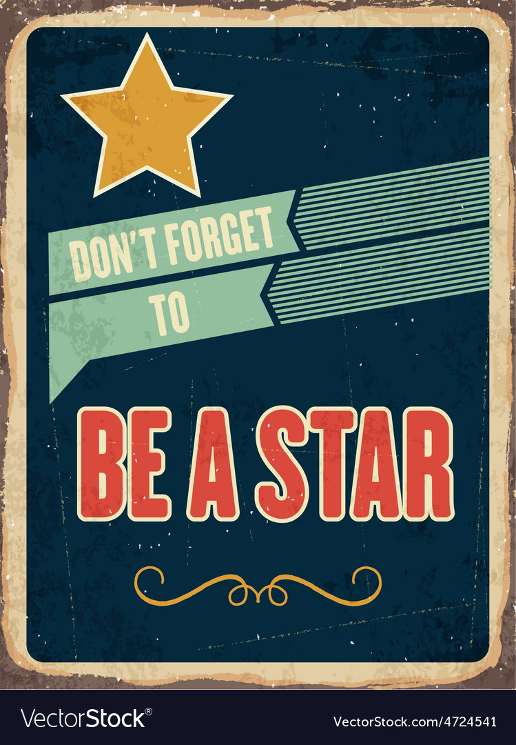 Retro metal sign be a star vector | Price: 1 Credit (USD $1)