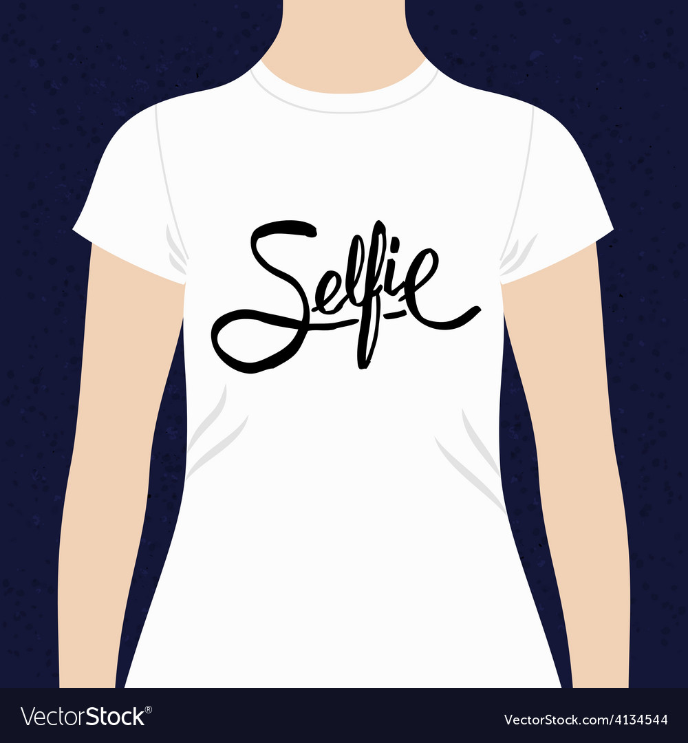 Selfie simple text design for a t-shirt vector   Price: 1 Credit (USD $1)