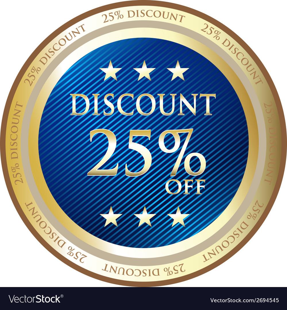 Twenty five percent discount label vector | Price: 1 Credit (USD $1)