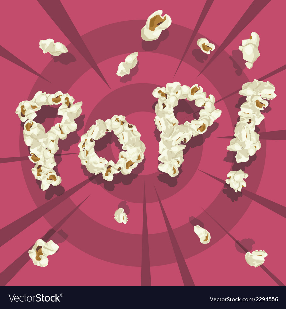 Pop text popcorn font style vector | Price: 1 Credit (USD $1)