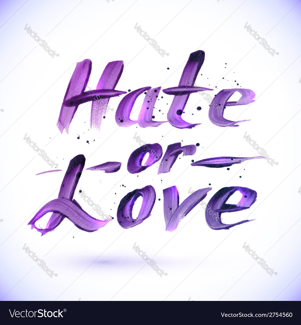 Hate or love sign calligraphy design vector | Price: 1 Credit (USD $1)