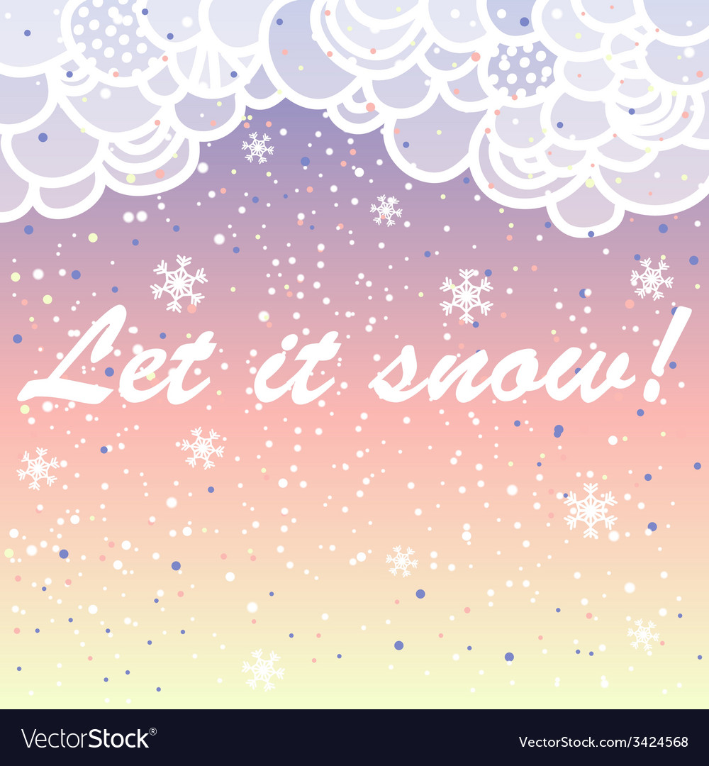 Let it snow bright card made of snowflakes with vector | Price: 1 Credit (USD $1)