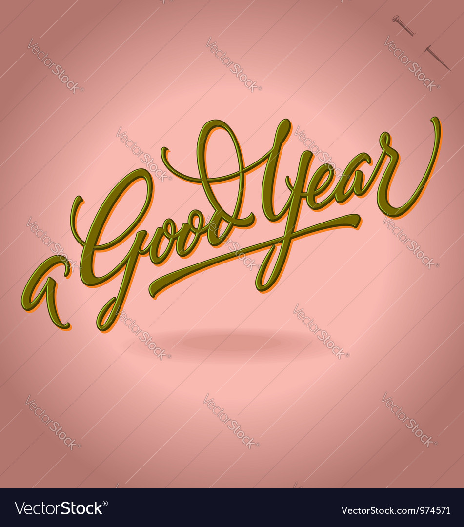 A good year hand lettering vector | Price: 1 Credit (USD $1)
