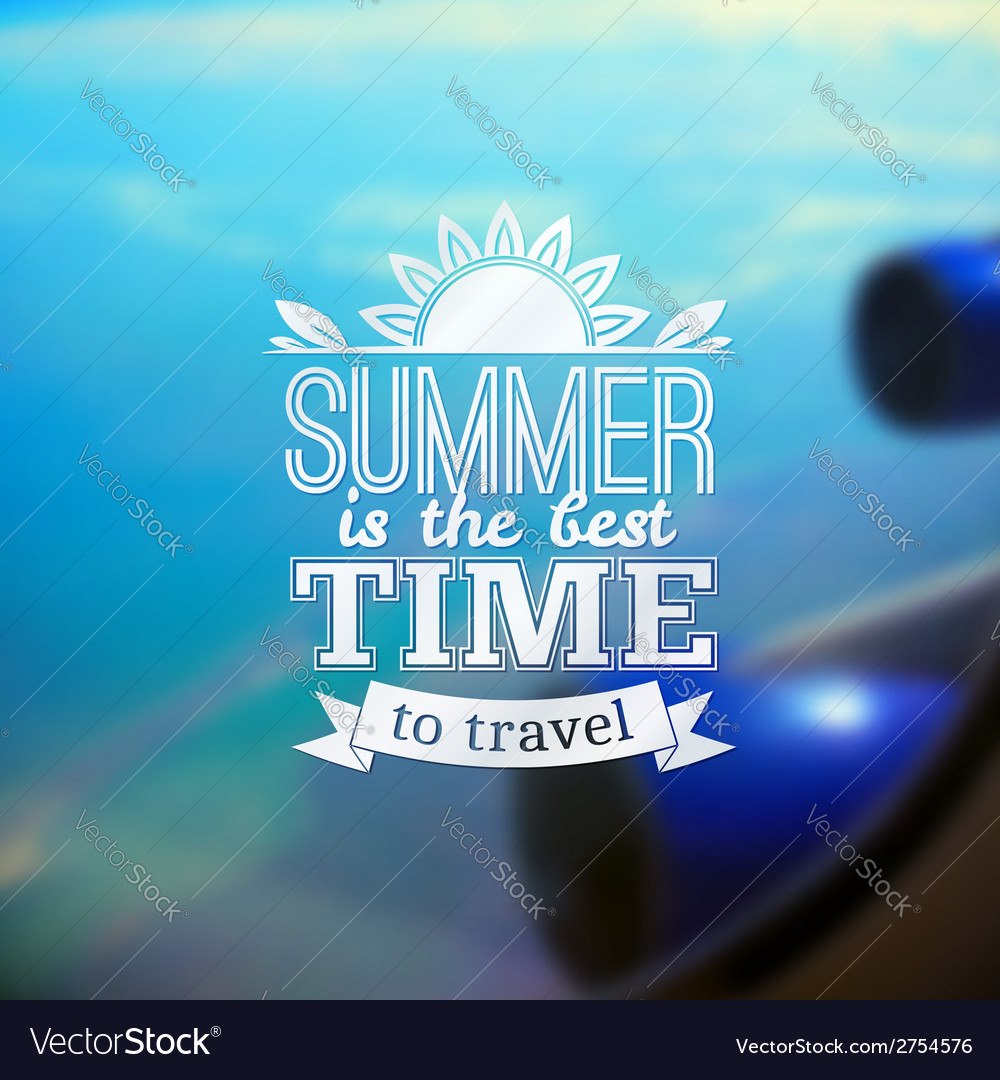 Summer travel typography design on blurred flight vector | Price: 1 Credit (USD $1)