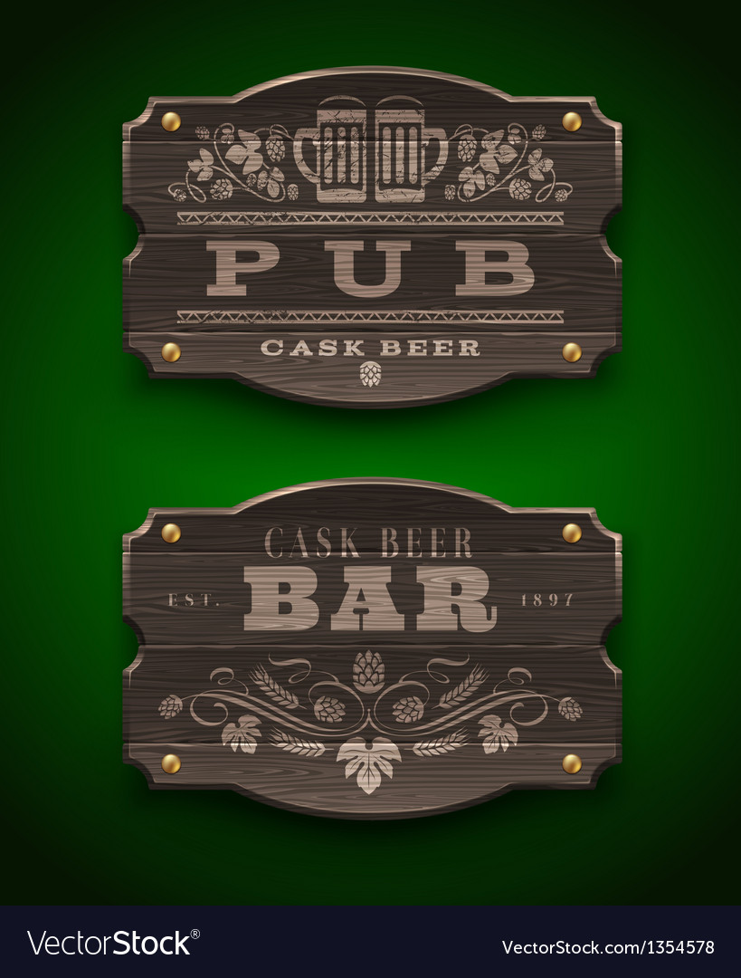 Vintage wooden signs for pub and bar vector | Price: 3 Credit (USD $3)