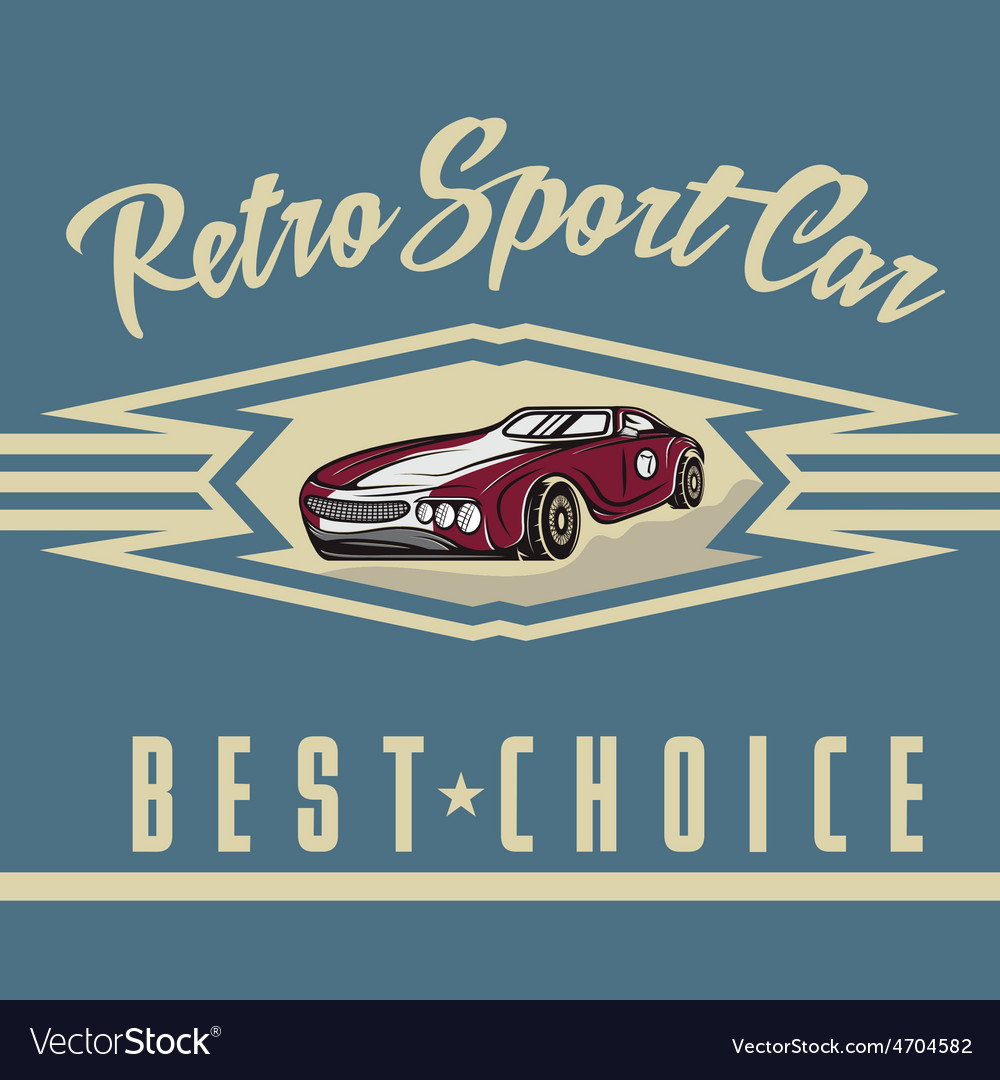 Retro sport car old vintage poster vector   Price: 1 Credit (USD $1)