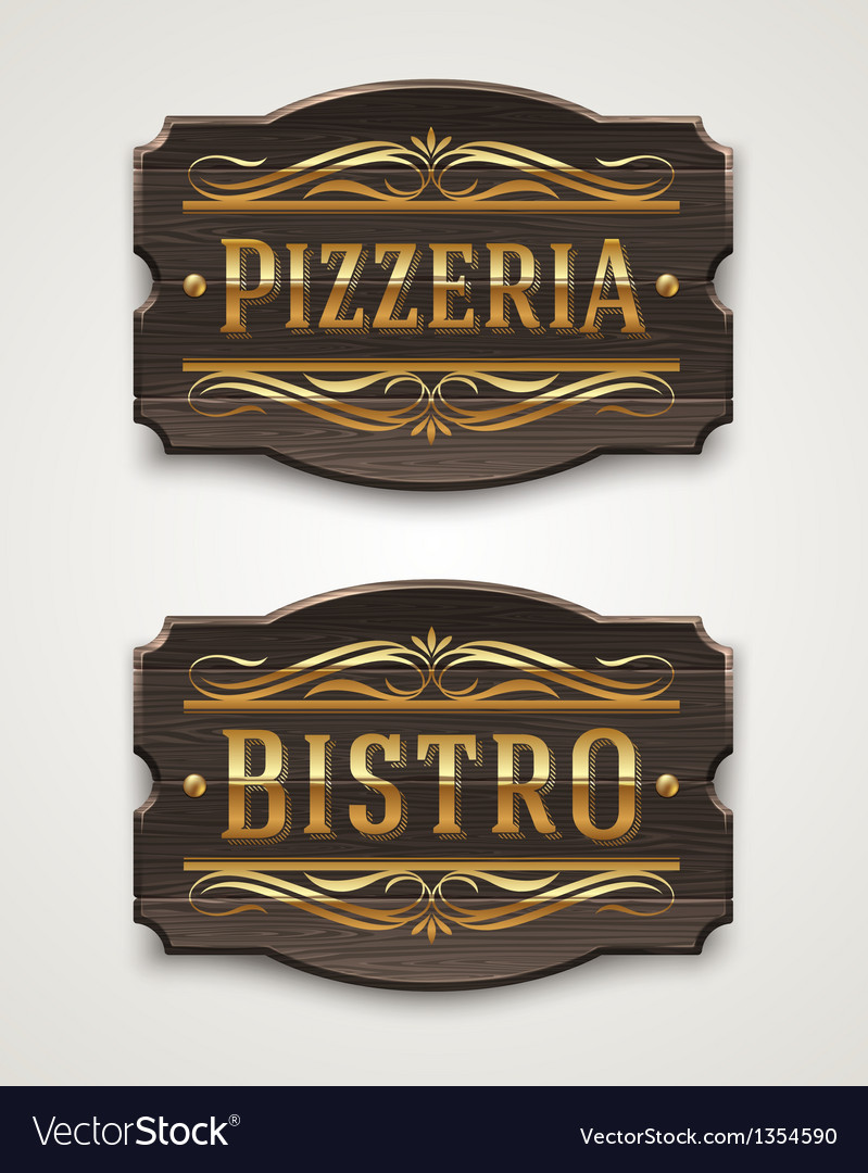 Vintage wooden signs for pizzeria and bistro vector | Price: 1 Credit (USD $1)
