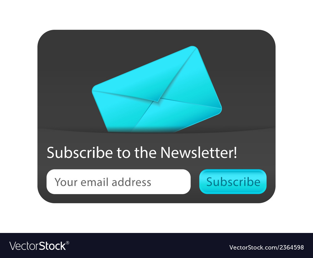 Subscribe to newsletter web form with blue letter vector | Price: 1 Credit (USD $1)