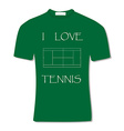 Green t-shirt with text i love tennis vector