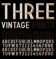 Three retro fonts gold vintage alphabets vector